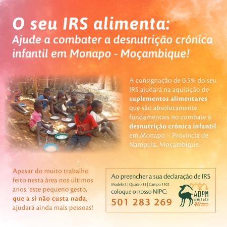 O seu IRS alimenta: Ajude a combater a desnutrição crónica infantil em Monapo - Moçambique!