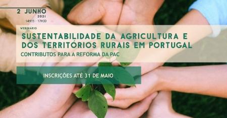 Webinário Sustentabilidade da Agricultura e dos Territórios Rurais em Portugal
